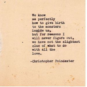 Inside of us poem by christopher poindexter